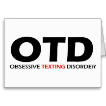 Obsessive texting disorder
