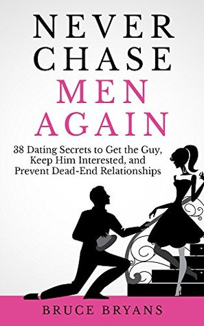 Книга Never Chase Men Again