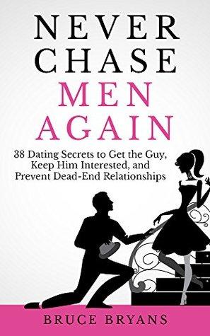 Книга Never Chase Men Again